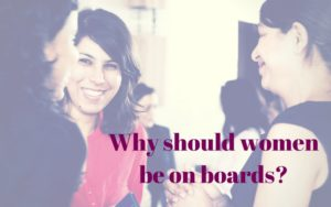 Why should women be on boards-