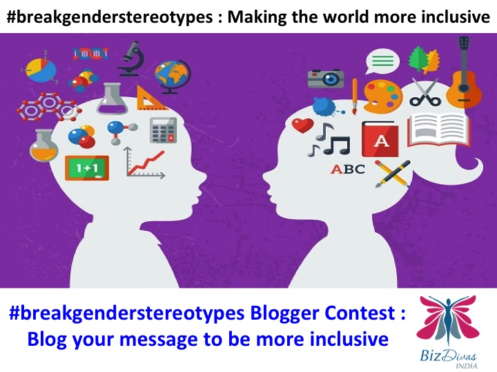 #breakgenderstereotypes Bloggers Contest